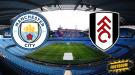 Манчестер Сити -  Фулхэм: где и когда смотреть матч онлайн